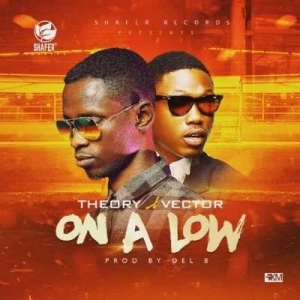 """Theory - """"On a Low"""" ft. Vector (Prod by DelB)"""
